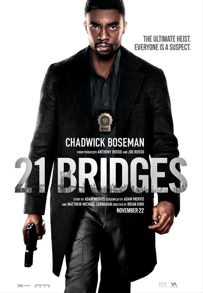 21 BRIDGES (FRIDAY - WEDNESDAY)
