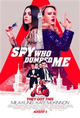THE SPY WHO DUMPED ME (FINAL SHOWS THURS.)